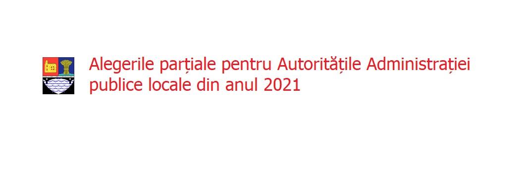 Alegeri Parțiale Locale 2021